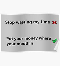 Wasting Time Posters Redbubble