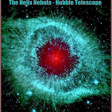 HELIX NEBULA : Hubble Telescope Image Print by posterbobs