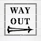Way Out Sign - Right Arrow by KimDebling