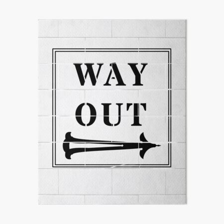 Way Out Sign - Right Arrow Art Board Print