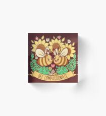 Bee Compassionate - Save the Bees Acrylic Block