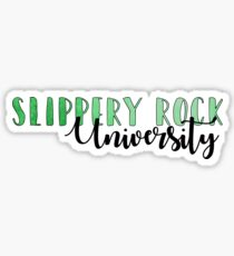 Slippery rock university Sticker