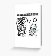 So the kids they dance... Greeting Card