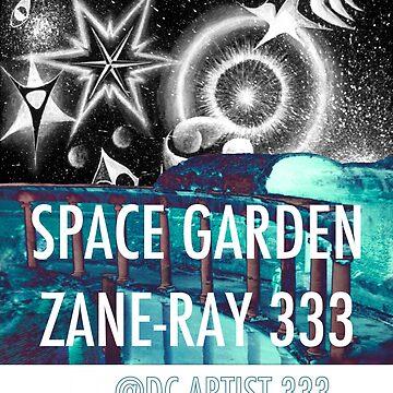Space Garden Zane-Ray 333 PROMO by dcartist333