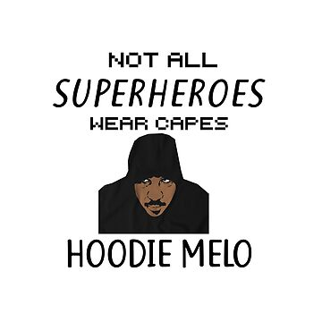 Trae Young Carmelo Anthony Not All Superheroes Wear Capes by eightyeightjoe