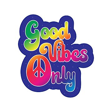 Inspirational Hippie Quotes - Good Vibes Only by TheCrossroad