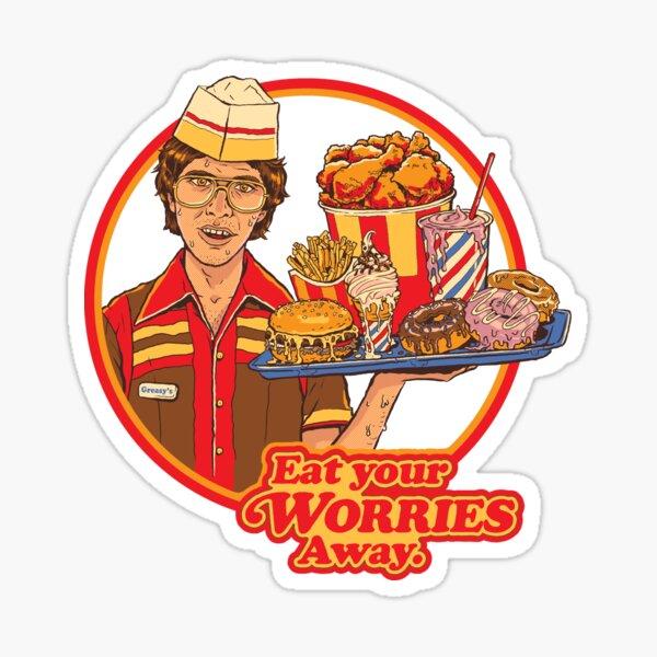 Eat Your Worries Sticker
