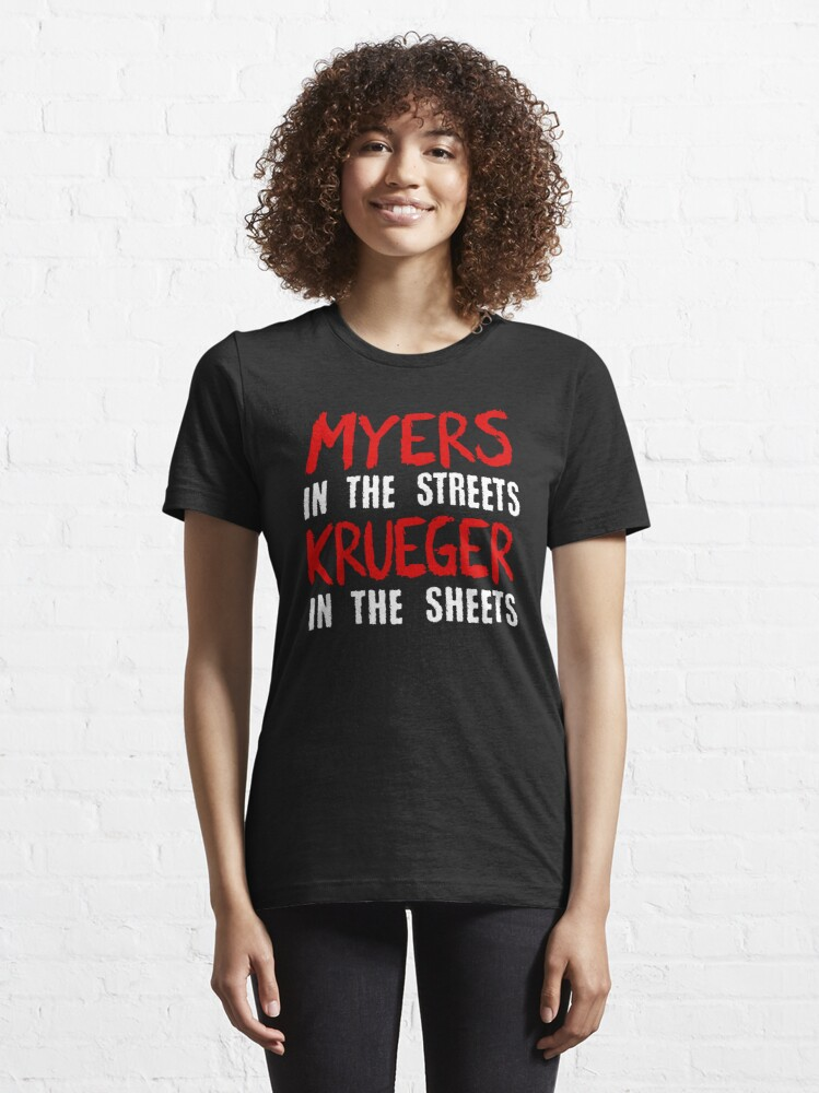 Alternate view of Myers in the streets - Krueger in the sheets Essential T-Shirt
