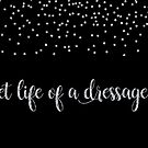 Secret Life of a Dressage Dreamer Mugs by DressageDreams