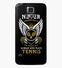 Never Underestimate the Power of a Woman Who Plays Tennis!  Case/Skin for Samsung Galaxy