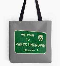 Welcome To Parts Unknown Tote Bag