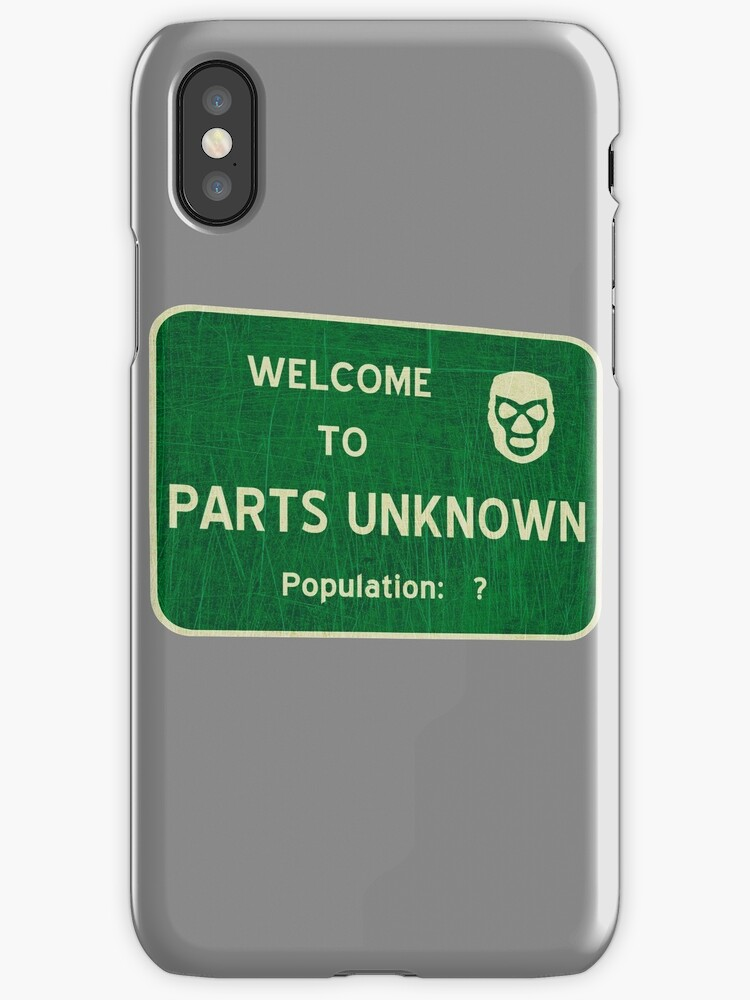 Welcome To Parts Unknown by Placeholder Tees