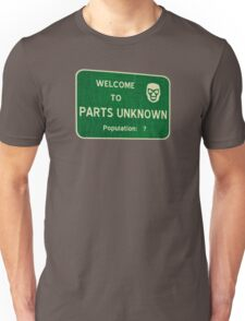 Welcome To Parts Unknown T-Shirt