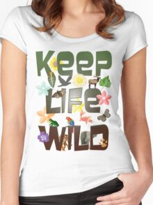 Keep Life Wild Women's Fitted Scoop T-Shirt