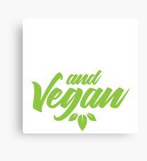 sexy wild and vegan Canvas Print