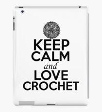 Keep Calm and Love Crochet iPad Case/Skin