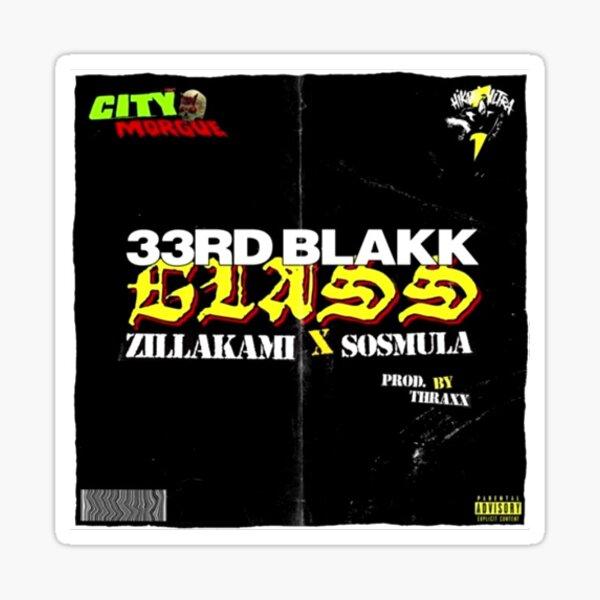 ZillaKami x Sosmula 33. Blakk-Glas Sticker