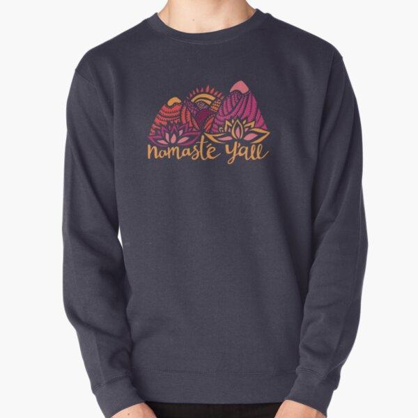 Namasté Y'all Pullover Sweatshirt