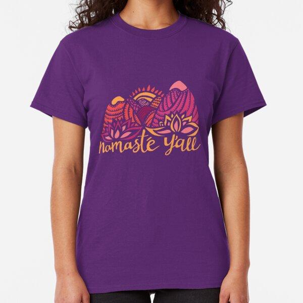 Namasté Y'all Classic T-Shirt