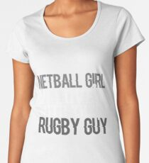 Netball Girl In Love With The Rugby Guy Women's Premium T-Shirt