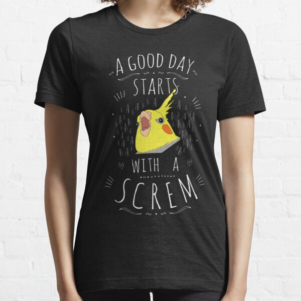 a good day starts with a SCREM  Essential T-Shirt