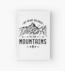 My Heart belongs to the Mountains Hardcover Journal