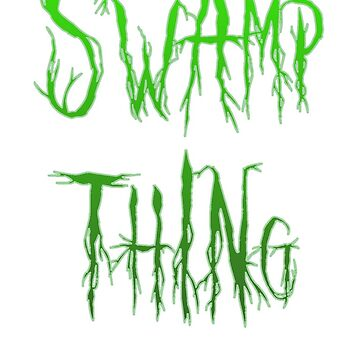 Swamp Thing - The thing from the swamp by Tanastish