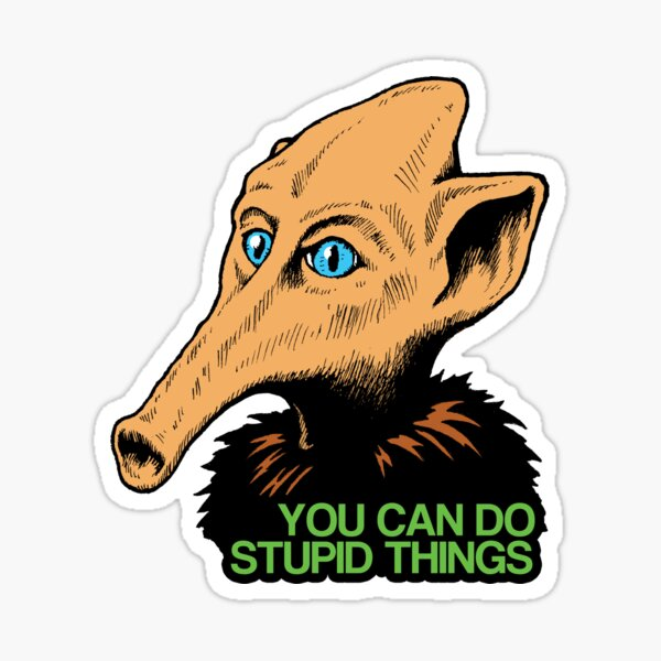 MST3K - Trumpy- You Can Do Stupid Things Sticker