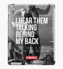 I Hear Them Talking Behind My Back iPad Case/Skin