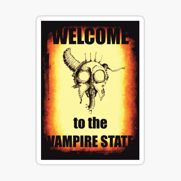 Welcome to the Vampire State Sticker