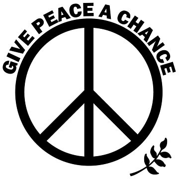 GIVE PEACE A CHANCE by GeeklyShirts