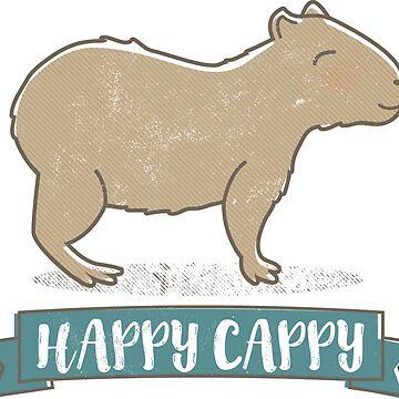 Happy Cappy, I love capybaras  by MudAndMarrow