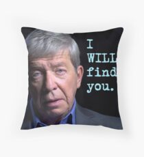I WILL Find You Throw Pillow