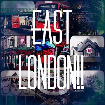 """East London"" by kash2dawizzle"