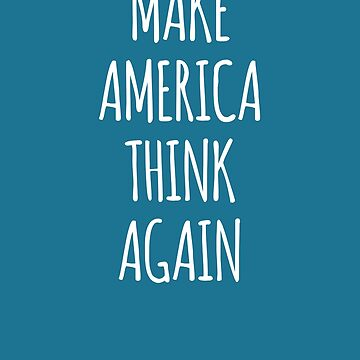 Make America Think Again- Thinking Design by the-elements