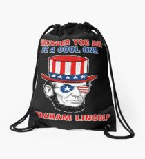 Whatever You Are Be A Cool One Abraham Lincoln Drawstring Bag