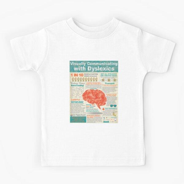 Visually Communicating with Dyslexics Infrographic Kids T-Shirt