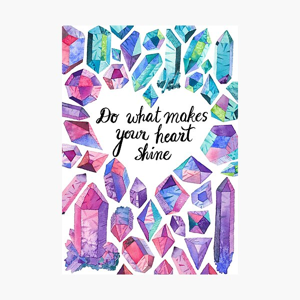 Inspiring quote with colourful crystals Photographic Print