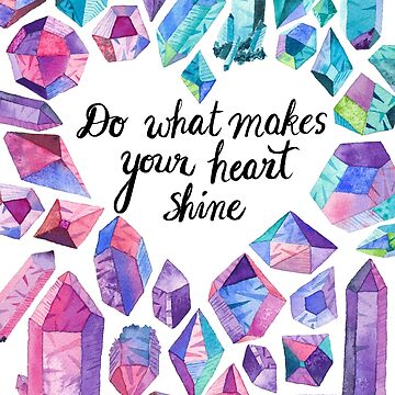 Inspiring quote with colourful crystals by MermaidsCoin