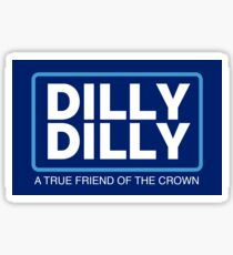 Dilly Dilly Large Sticker