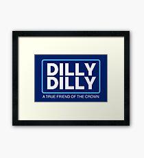 Dilly Dilly Groß Gerahmtes Wandbild