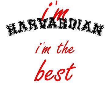 I´m Harvardian, I´m the Best by Alma-Studio