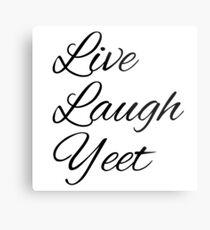 Live Lachen Yeet Metallbild