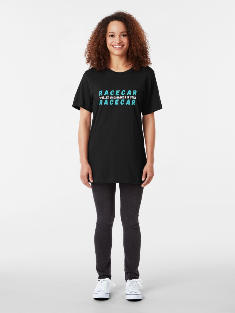 Alternate view of Racecar spelled backwards is still racecar Slim Fit T-Shirt