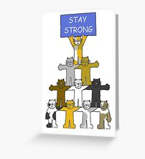 Stay Strong, Encouragement, Cartoon Cats. Greeting Card