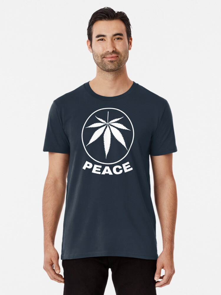 3aa42cde Peace - Cannabis 420 Stoner Shirt