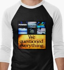 We Questioned Everything Camiseta ¾ bicolor para hombre