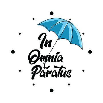 In Omnia Paratus by KsuAnn