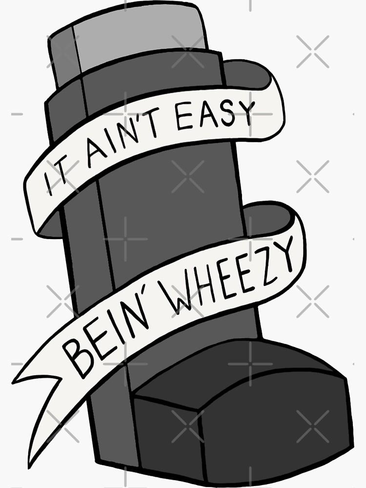 No es fácil Bein 'Wheezy - Escala de grises de BaconPancakes21