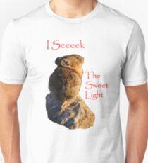 I Seeeek...The Sweet Light Unisex T-Shirt